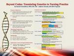 Beyond Codes: Translating Genetics to Nursing Practice
