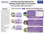 An Active Learning Approach to Teaching Tough Topics in Law School by Susan Gilles, Cynthia Ho, and Angela Upchurch