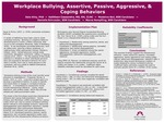 Workplace Bullying, Assertive, Passive, Aggressive, & Coping Behaviors