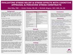 Evaluating Stress Relief & Stress Effects With Cognitive Appraisal & Perceived Stress Constructs