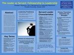 The Leader as Servant: Followership to Leadership